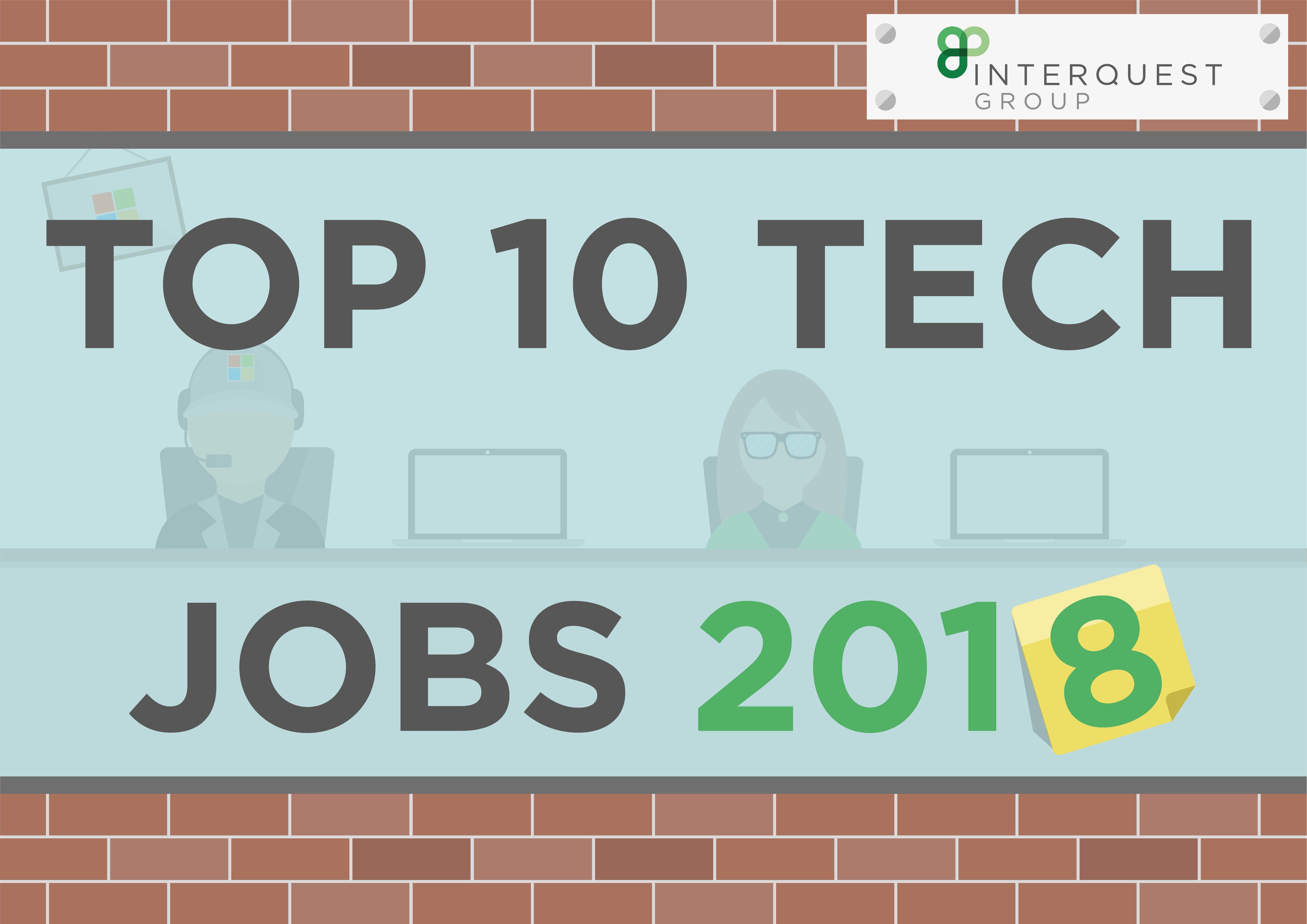 top 10 tech jobs 2018